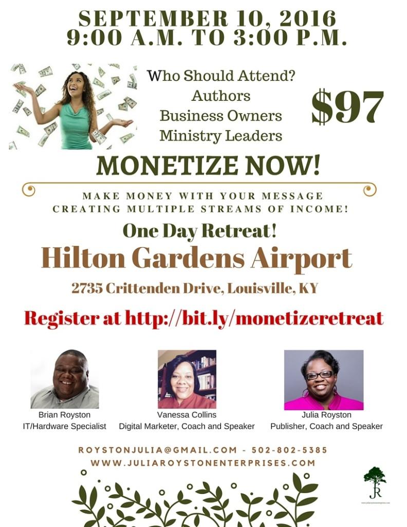Monetize Now Retreat September 10